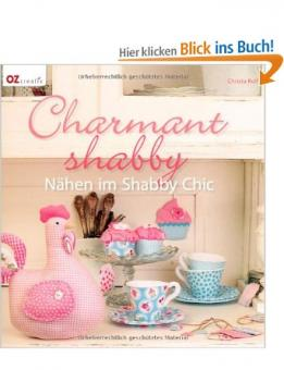 Charmant shabby Nähen im Shabby chic