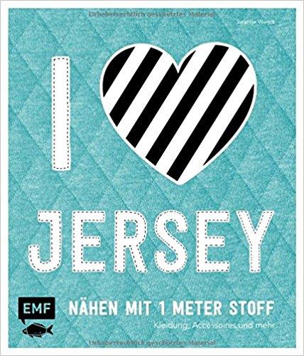 Hobbywelt Kreativshop I Love Jersey Nähen Mit 1 Meter Stoff